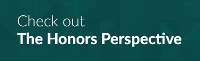Check out The Honors Perspective student blog